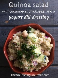 Quinoa Salad with Cucumbers, Chickpeas, and a Yogurt Dill Dressing