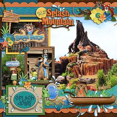Splash Mountain - Page 8 - MouseScrappers.com