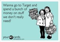 I miss Target!!!