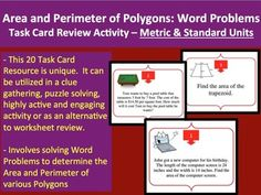 This 20 Area and Perimeter Word Problem Task Card resource is very unique. It can be utilized in a clue gathering, puzzle solving, highly active and engaging activity for those learning how to solve Area and Perimeter Word Problems or as an alternative to worksheet review for older students. Do you use Math Workshops in your class? These would be perfect! This activity covers the Common Core Math Standard - 4.MD.A.1, 4.MD.3, 4.MD.A.3