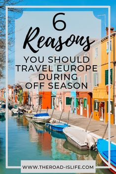 From saving tons of money to getting better photos, off season is by far the best time of year to travel Europe! Click here to find 6 reasons why you should book your next trip during off season!