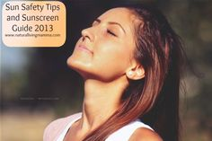 sunscreen guid, natur live, safety tips, guid 2013, live mamma, safe sun, sun rays, natural living