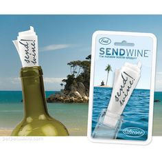 No saving needed, just send wine! Cute message in a wine stopper...