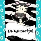 I created these PBIS posters to go in my zebra themed classroom. The posters included are be safe, be responsible, be respectful, be your best,  an...