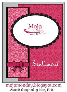 Mojo Monday sketch No. 122. #cards #card_making #sketches #crafts