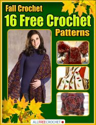 A great collection of #crochet patterns for fall. Download this #free eBook today!