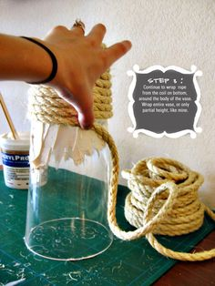 nautical wedding, craft day, beach crafts diy, rope, country weddings, glass, vase tutori, wedding centerpieces, diy centerpieces