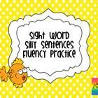 Silly Sight Word Sentences for Fluency Practice  This is a two page activity appropriate for kindergarten and first grade.    Students will cut out...