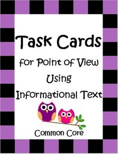"""These 32 Common Core Task Cards by The Teacher Next Door will help your students understand point of view using informational text.   Each """"Point of View"""" task card has a different picture of a person, object or political event and asks students to identify the point of view expressed in the picture. $ Task cards are also included in the complete Point of View Unit: http://www.teacherspayteachers.com/Product/Point-of-View-Using-Informational-Text-Common-Core-RI-36-46-and-56-912700"""