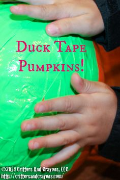 Easy Duck Tape Pumpkins!   No-Carve Ideas & Tips For Fall & Halloween Activities & Crafts For Families From Critters And Crayons.