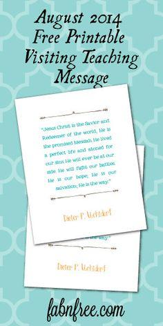 Free Printable Visiting Teaching Message // August 2014 // fabnfree.com