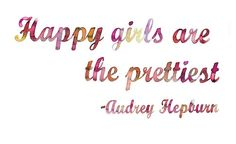quotes, true stori, audrey hepburn, hepburn quot, inspir, beauti, happi girl, favorit quot, thing