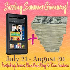 Sizzling Summer Giveaway! Win Kindle Fire or Paypal or Amazon OPEN WORLDWIDE
