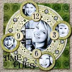 Time Flies scrapbook page... love the idea of putting the time down as pictures of him/her at that age!
