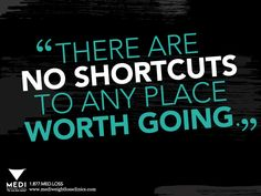 #Motivation #Quote #Inspiration #weightloss #health #diet #tips No Shortcuts!