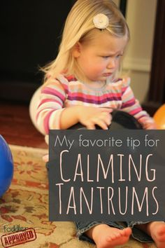 Toddler Approved: My Favorite Tip for Calming Tantrums