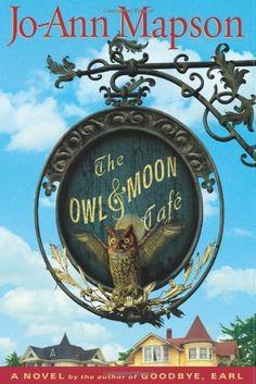 The Owl & Moon Cafe by Jo-Ann Mapson, http://www.amazon.com/dp/0743266412/ref=cm_sw_r_pi_dp_GIJmtb0JEAMBH
