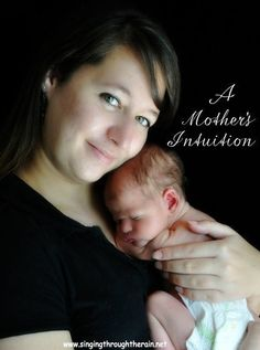 A Mother's Intuition - Why you should always listen to that little mommy voice! #motherhood #specialneeds