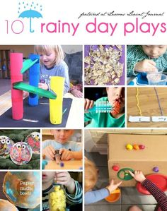 Fun activities for kids. Rainy Day Plays via Lessons Learnt Journal