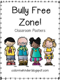 FREE Bully Free Zone Posters