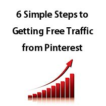Free video shows you 6 simple steps to getting free traffic from Pinterest