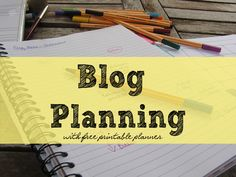 Blog Planning with free printable calendar and post planning sheets