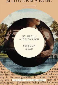 My Life in Middlemarch - A New Yorker writer and author of One Perfect Day explores the themes and complex influence of George Eliot's Middlemarch, discussing how her own repeated readings of the literary classic shaped her education, career, relationships and family life.