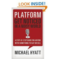 {Platform: Get Noticed in a Noisy World} This comes highly recommended from Zina