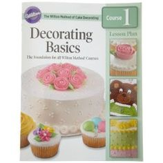 Wilton Cake Decorating Basics Dvd Free Download : Cake Decorating Books, eBooks, Softwares & DVDs on ...