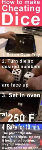 how to make cheating dice, Riley