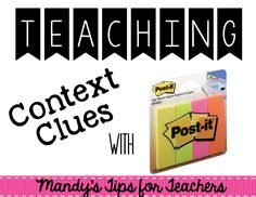 Mandy's Tips for Teachers: Bright Idea: Using Post it Note to Teach Context Clues - Great idea!