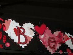 Valentines Banner using a cricut
