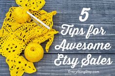 5 Tips for Awesome Etsy Sales - EverythingEtsy.com #etsy #business