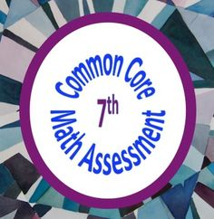 Common Core Assessments / Warm Ups Entire Math - 7th - Seventh Grade - with Key - Math to the Core - TeachersPayTeachers.com