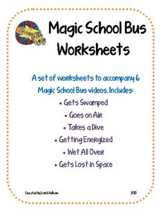 A set of worksheets to accompany 6 Magic School Bus episodes. Great for an upper elementary/middle school classroom.