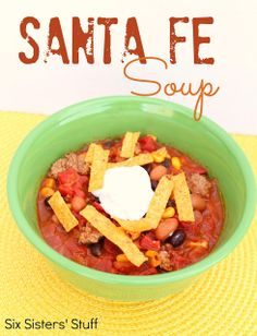 Santa Fe Soup for these chilly days ahead! #SixSistersStuff