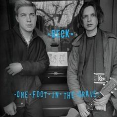 One Foot in the Grave - Expanded Edition Beck