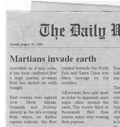 Newspaper generator. Very cool -- type in your story, and the website makes it look like a newspaper article.