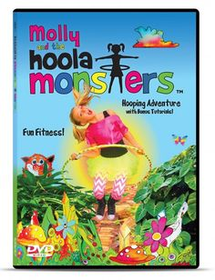 Get Your Kids Hooping with Molly and the Hoola Monsters Fitness DVD - Hoop Dance monster fit, kid activ, hoola monster, kid hoop