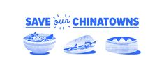 Save Our Chinatowns