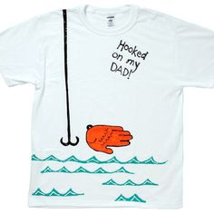 """Hooked on my Dad"" Father's Day Tee"