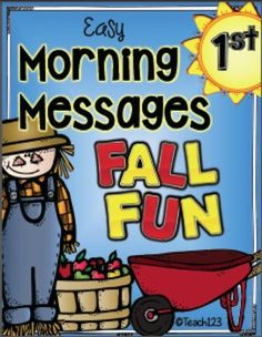 Easy Morning Messages - FALL FUN - 1st Grade - morning messages with a fall theme that will enrich your September, October, or November lessons. $
