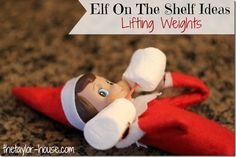 Elf On The Shelf: Lifting Weights