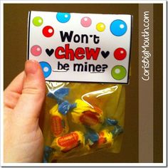 Valentines ideas! Use Starburst or other chews. Most parents don't want their little ones chewing gum.