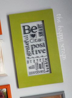 Gordon B. Hinckley's 9 Be's Vinyl subway art on frame at http://thehappyscraps.blogspot.com