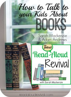 You read to your children, but do you have meaningful conversations about books together? Let Adam Andrews show you that teaching a child to think about and discuss books can be simple and enjoyable on this episode of the Read-Aloud Revival podcast.