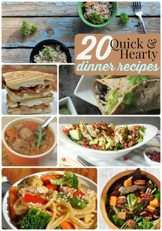 20 Quick & Hearty Dinner Recipes!