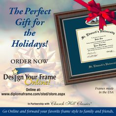 Put your graduate or alumni on your holiday shopping list. Shop for a USA-made, custom diploma frame that is sure to touch their heart. Search online for their school or stop in at the school's bookstore to find the perfect diploma frame. Also, take advantage of our Cyber Monday deal for one day only on December 2nd.