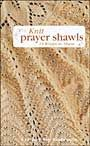 14. I enjoy readingthe prayer shawl books it encourages me to help others!