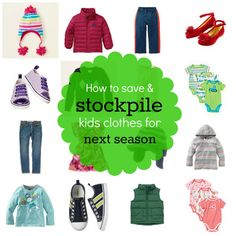 Stockpile kids clothes when it goes out of season!